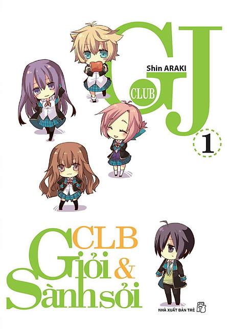 GJ Club (Câu Lạc Bộ Giỏi Và Sành Sỏi) - Tập 1