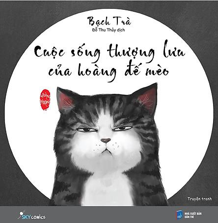 Cuộc Sống Thượng Lưu Của Hoàng Đế Mèo