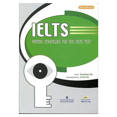 IELTS - Writing Strategies For The IELTS Test (Tái Bản)