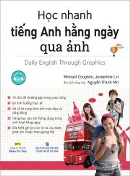 Học Nhanh Tiếng Anh Hằng Ngày Qua Ảnh (Kèm file MP3)