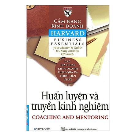 Cẩm Nang Kinh Doanh - Huấn Luyện Và Truyền Kinh Nghiệm (Tái Bản)