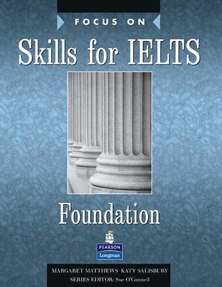 Focus on Skills for IELTS Foundation (Focus)