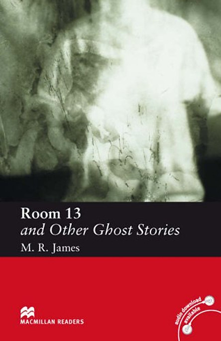 Room 13 and Other Ghost Stories: Elementary Level (Macmillan Readers)