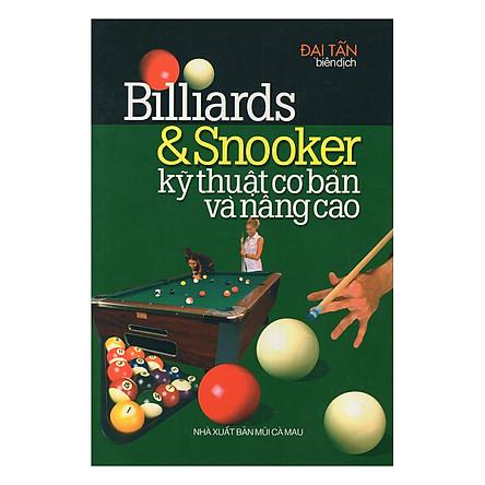 Billiards & Snooker Kỹ Thuật Cơ Bản Và Nâng Cao
