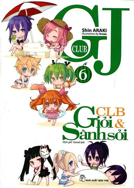 GJ Club - Câu Lạc Bộ Giỏi Và Sành Sỏi (Tập 6)