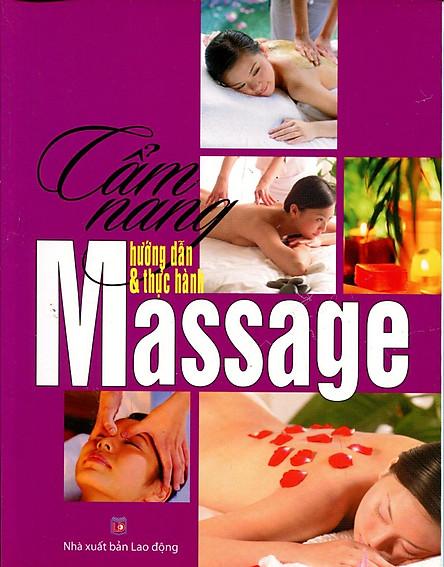 Cẩm Nang Hướng Dẫn Và Thực Hành Massage