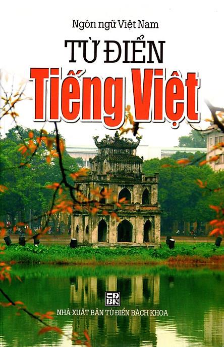 Từ Điển Tiếng Việt (Ngôn Ngữ Việt Nam - Năm 2014)