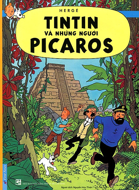 Những Cuộc Phiêu Lưu Của Tintin - Tintin Và Những Người Picaros