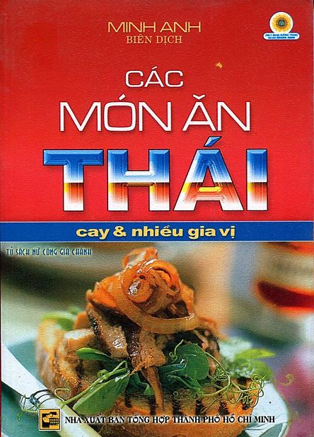 Các Món Ăn Thái Cay Và Nhiều Gia Vị