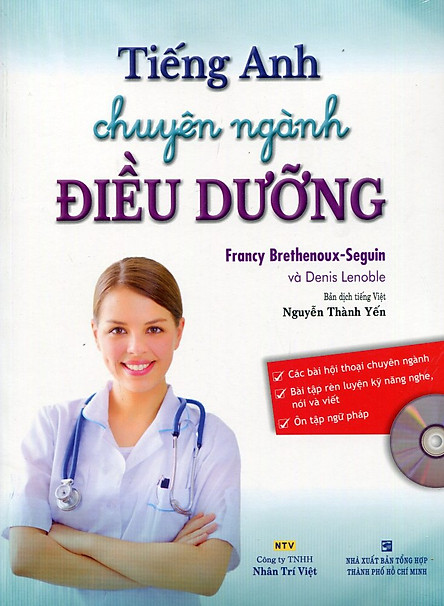 Tiếng Anh Chuyên Ngành Điều Dưỡng (Kèm CD)