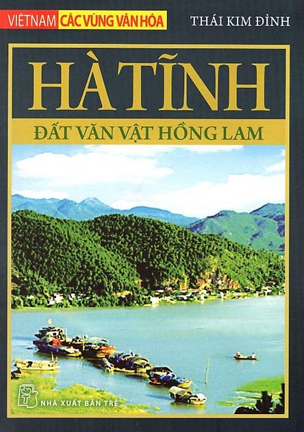 Hà Tĩnh - Đất Văn Vật Hồng Lam