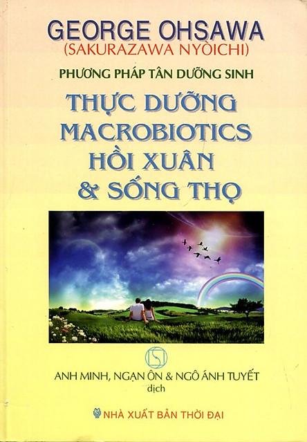 Thực Dưỡng Macrobiotics Hồi Xuân Và Sống Thọ