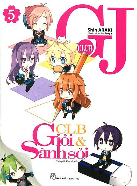 GJ Club - Câu Lạc Bộ Giỏi Và Sành Sỏi (Tập 5)