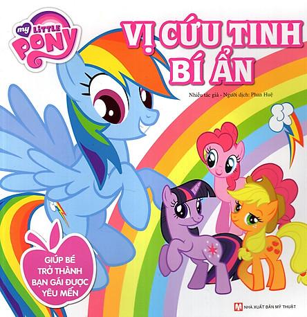 My Little Pony - Vị Cứu Tinh Bí Ẩn