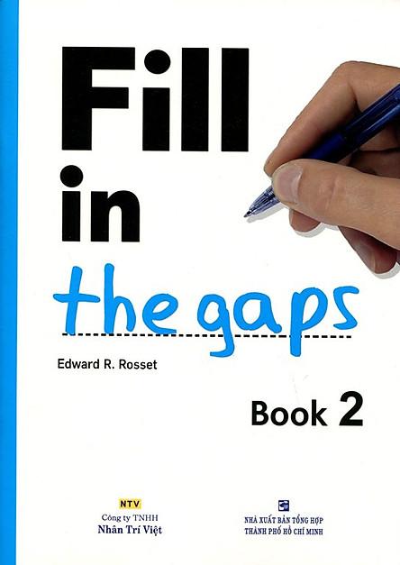 Fill In The Gaps - Book 2 (Không CD)