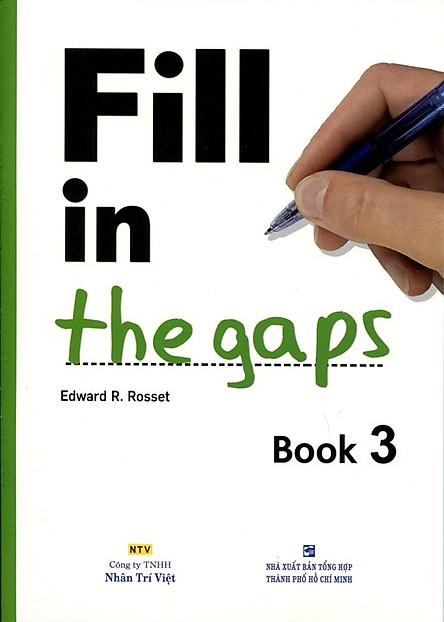 Fill In The Gaps - Book 3 (Không CD)