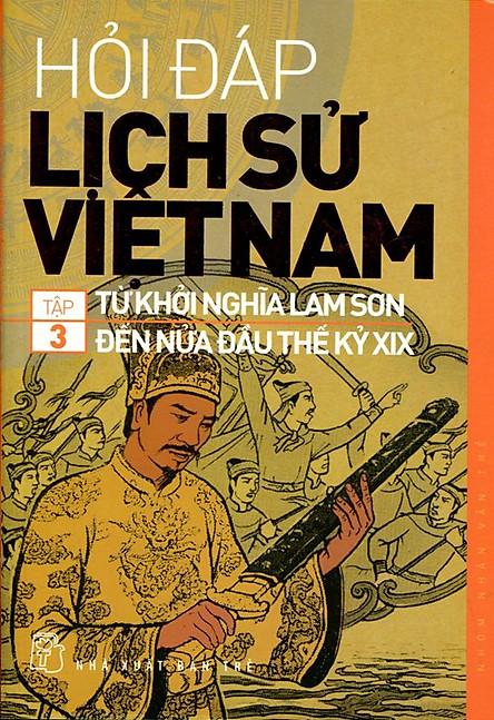 Hỏi Đáp Lịch Sử Việt Nam (Tập 3)