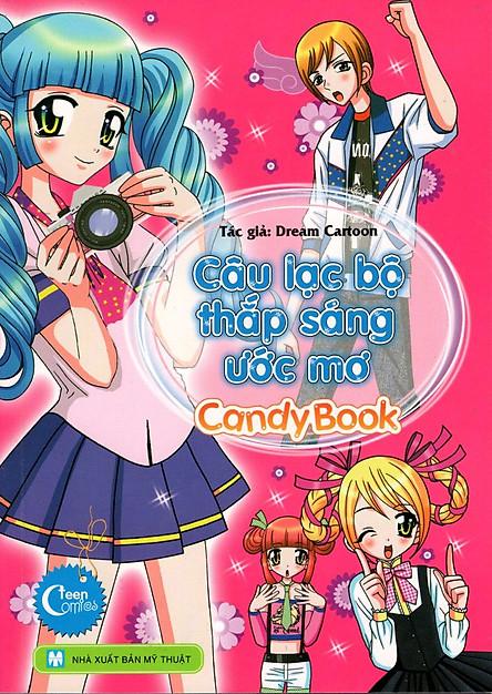 Candy Book - Câu Lạc Bộ Thắp Sáng Ước Mơ
