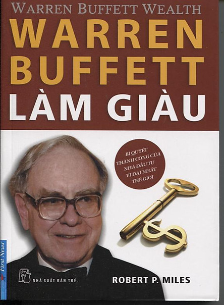 Warren Buffett Làm Giàu (Tái Bản)