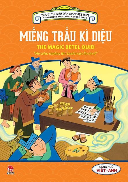 Tranh Truyện Dân Gian Việt Nam - Miếng Trầu Kì Diệu (Song Ngữ Việt - Anh) (2016)