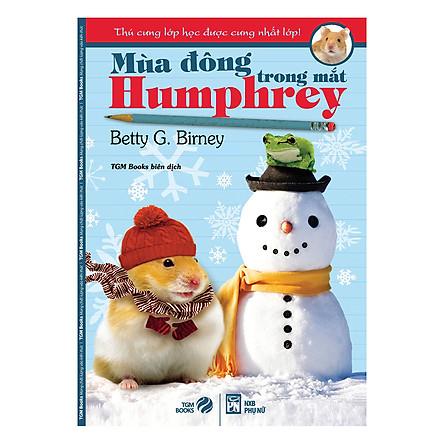 Thú Cưng Lớp Học Được Cưng Nhất Lớp - Mùa Đông Trong Mắt Humphrey