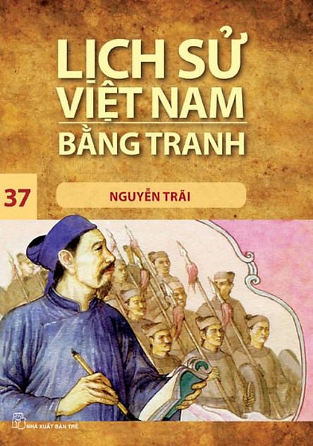 Lịch Sử Việt Nam Bằng Tranh (Tập 37) - Nguyễn Trãi