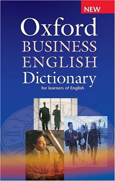 Oxford Business English Dictionary (Elt)