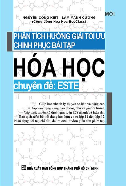 Phân Tích Hướng Giải Tối Ưu Chinh Phục Bài Tập Hóa Học - Chuyên Đề Este