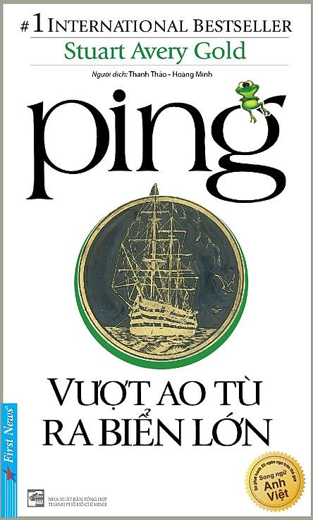Ping - Vượt Ao Tù Ra Biển Lớn