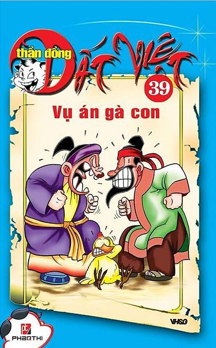 Thần Đồng Đất Việt 39 - Vụ Án Gà Con