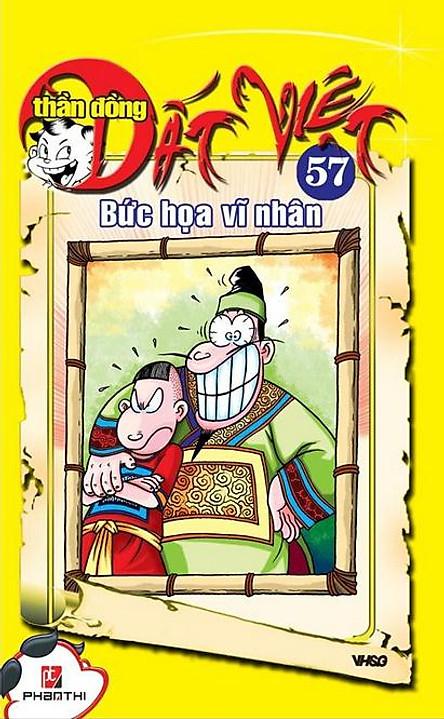 Thần Đồng Đất Việt 57 - Bức Họa Vĩ Nhân
