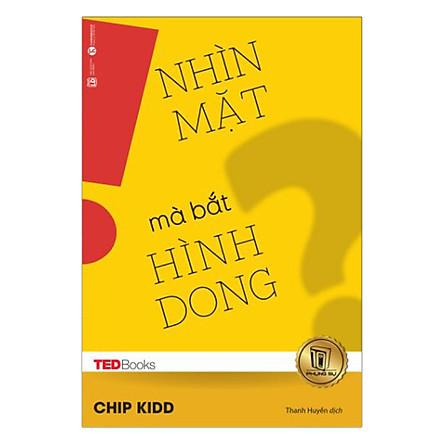 TedBooks - Nhìn Mặt Mà Bắt Hình Dong