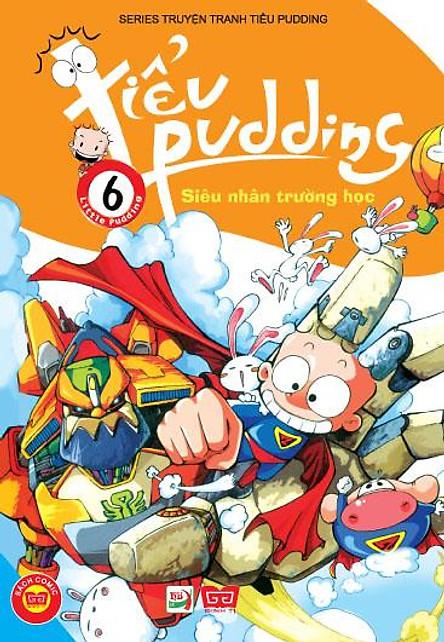 Tiểu Pudding (Tập 6) - Siêu Nhân Trường Học