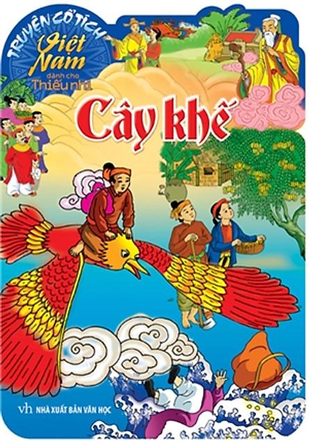 Truyện Cổ Tích Việt Nam Dành Cho Thiếu Nhi - Cây Khế