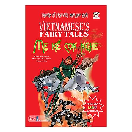 Cổ Tích Việt Nam Hay Nhất - Mẹ Kể Con Nghe (Bìa Cứng - Tái Bản)