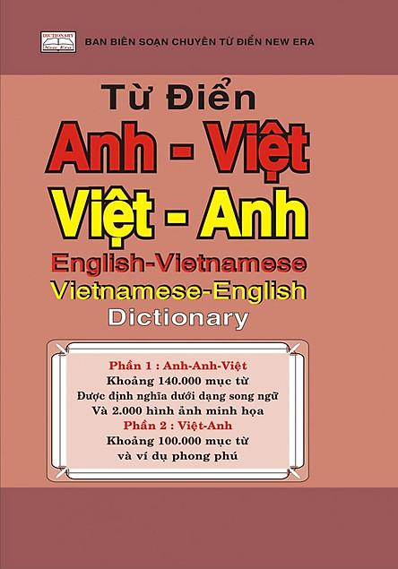 Từ Điển Anh - Việt - Việt - Anh (Vừa) (Tái Bản 2017)