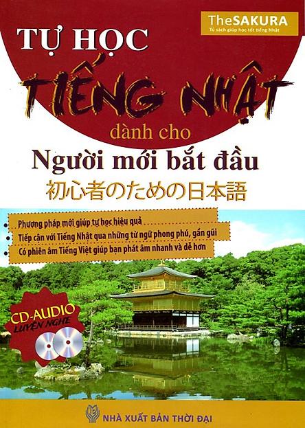 Tự Học Tiếng Nhật Dành Cho Người Mới Bắt Đầu (Kèm CD Hoặc Dùng App)