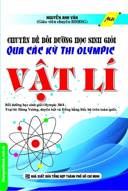 Chuyên Đề Bồi Dưỡng Học Sinh Giỏi Qua Các Kỳ Thi Olympic Vật Lí
