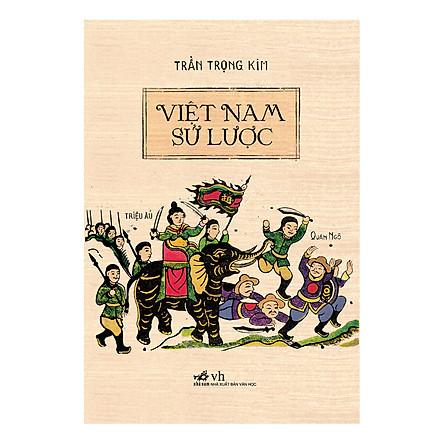 Việt Nam Sử Lược (Tái Bản)