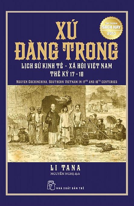 Xứ Đàng Trong - Lịch Sử Kinh Tế Xã Hội Việt Nam Thế Kỷ 17-18