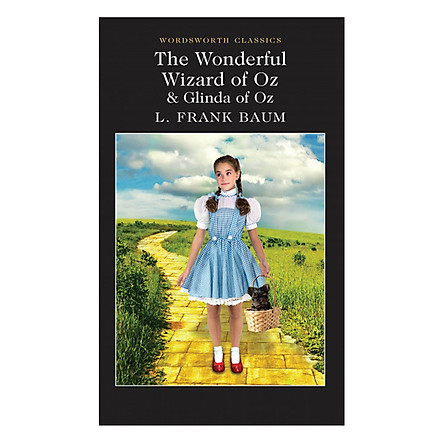 The Wonderful Wizard of Oz and Glinda of Oz (Adult Edition)