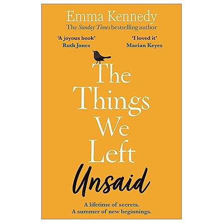 The Things We Left Unsaid: An Unforgettable Story Of Love And Family