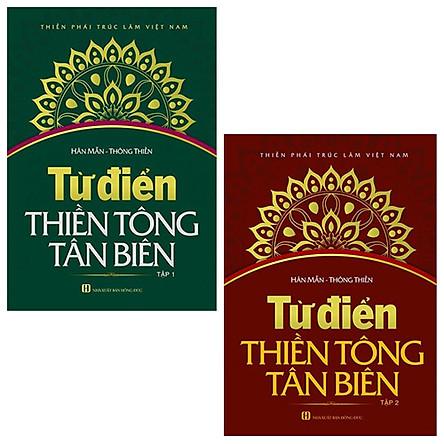 Bộ 2 Tập Từ Điển Thiền Tông Tân Biên