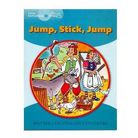 Macmillan English Explorer - Young Explorer 2: Jump Stick Jump