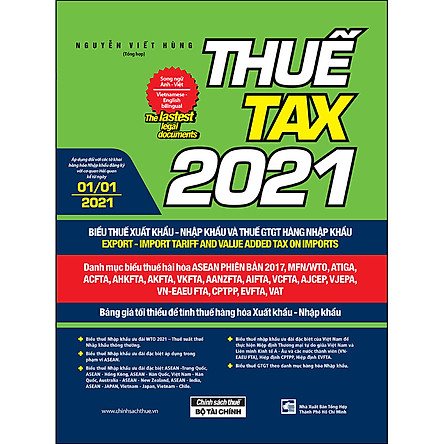 Thuế TAX 2021 - Biểu Thuế Xuất Khẩu - Nhập Khẩu Và Thuế GTGT Hàng Nhập Khẩu (Song Ngữ Anh - Việt)