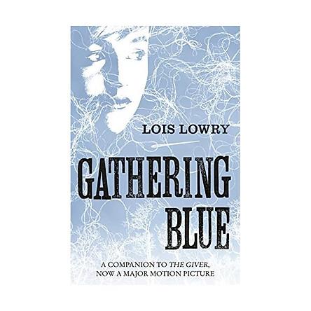 Gathering Blue (The Giver Quartet) (The Quartet) Kindle Edition