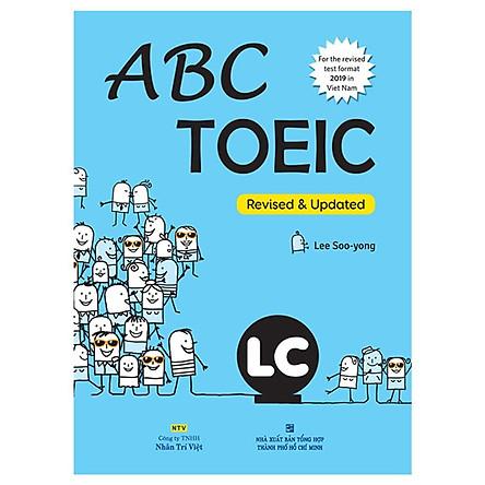 Sách - Abc Toeic LC (For The Revised Test Format 2019 In Viet Nam) (Kèm 1 Đĩa Mp3)