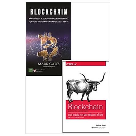 Combo Blockchain - Khởi Nguồn Cho Một Nền Kinh Tế Mới + Blockchain - Bản Chất Của Blockchain, Bitcoin, Tiền Điện Tử, Hợp Đồng Thông Minh Và Tương Lai Của Tiền Tệ (Bộ 2 Cuốn)