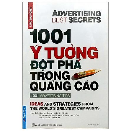 1001 Ý Tưởng Đột Phá Trong Quảng Cáo - 1001 Advertising Tips (Tái Bản 2019)