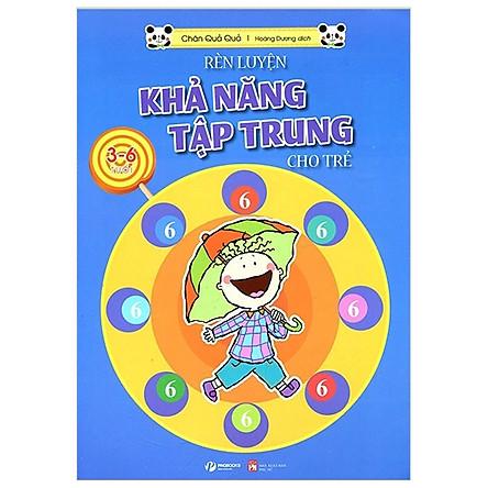 Rèn Luyện Khả Năng Tập Trung Cho Trẻ 3-6 Tuổi Tập 6
